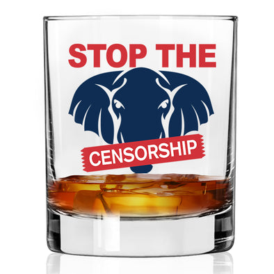Whiskey Glass - Stop the Censorship Elephant