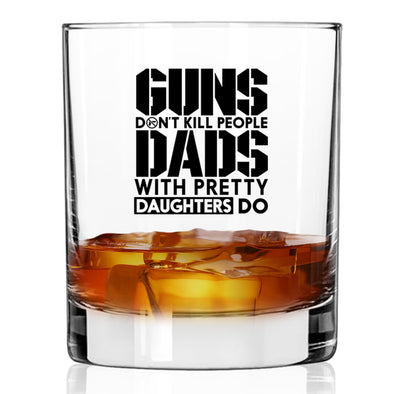 Whiskey Glass - Dads with Pretty Daughters