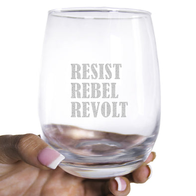 Wine Glass - Resist Rebel Revolt