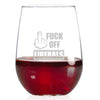 Wine Glass - Fuck Off Liberals