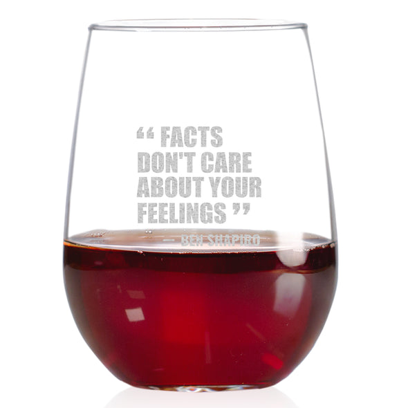 Wine Glass - Facts Don't Care About Your Feelings - Ben Shapiro