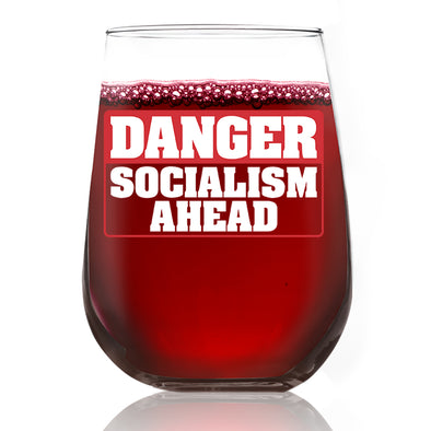 Wine Glass - Danger Socialism Ahead