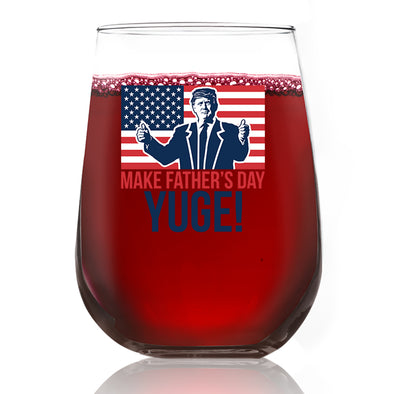 Wine Glass - Make Father's Day Yuge Color