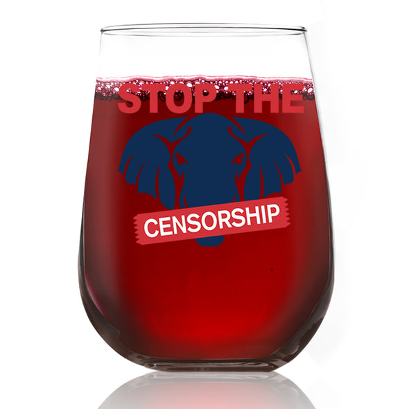 Wine Glass - Stop the Censorship Elephant