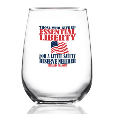 Wine Glass - Those Who Give Up Essential Liberty
