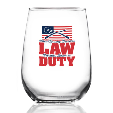 Wine Glass - When Tyranny Becomes Law