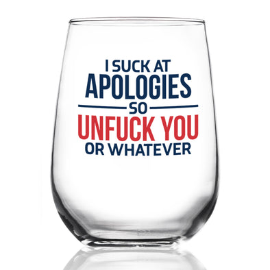 Wine Glass - I Suck at Apologies