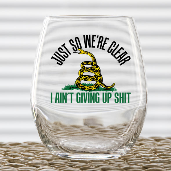 Wine Glass - Just So We're Clear