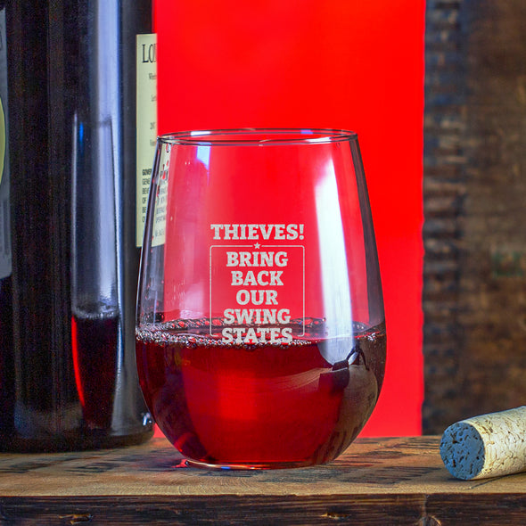 Wine Glass - Thieves Bring Back Our Swing States
