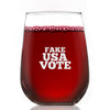 Wine Glass - Fake USA Vote