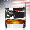 Whiskey Glass - Trumpinator I'll Be Back