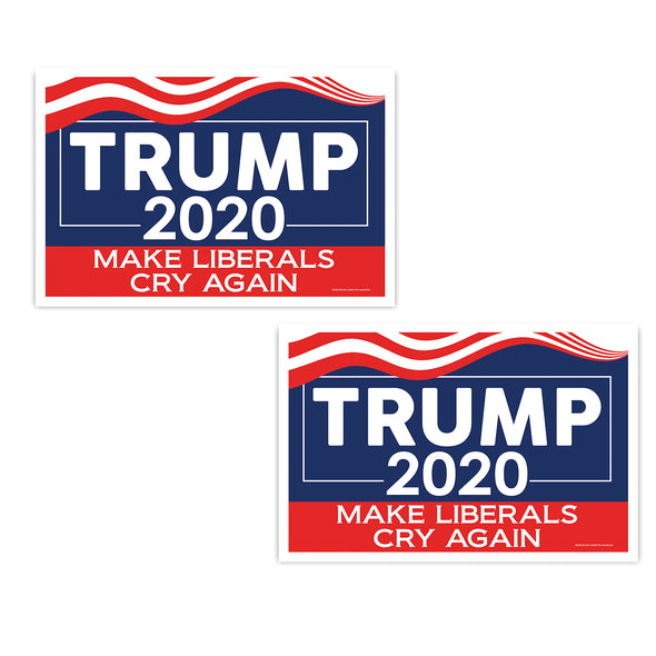 "Trump 2020, Make Liberals Cry Again 12"" x 18"" Two Pack Yard Signs"
