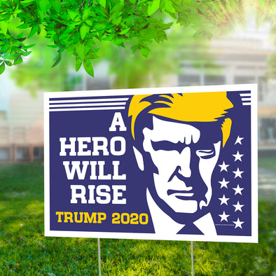 "A Hero Will Rise 12"" x 18"" Two Pack Yard Signs"