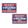 "Re-Elect Trump for President 12"" x 18"" Two Pack Yard Signs"