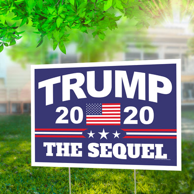 "Trump 2020 the Sequel 12"" x 18"" Two Pack Yard Signs"