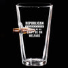 .50 Cal Bullet Pint Glass - Republican Because We All Can't Be On Welfare
