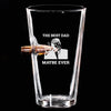 .50 Cal Bullet Pint Glass - The Best Dad Maybe Ever
