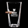 .50 Cal Bullet Pint Glass - With a Beard Like This Who Needs Hair