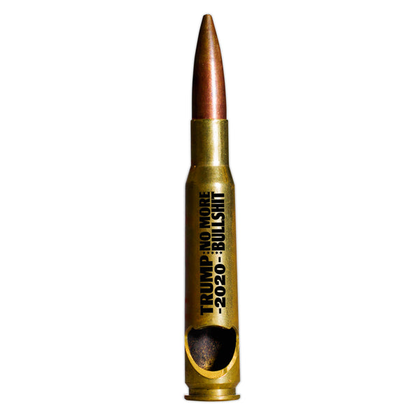 .50 Cal Bottle Opener - Trump 2020 No More Bullshit