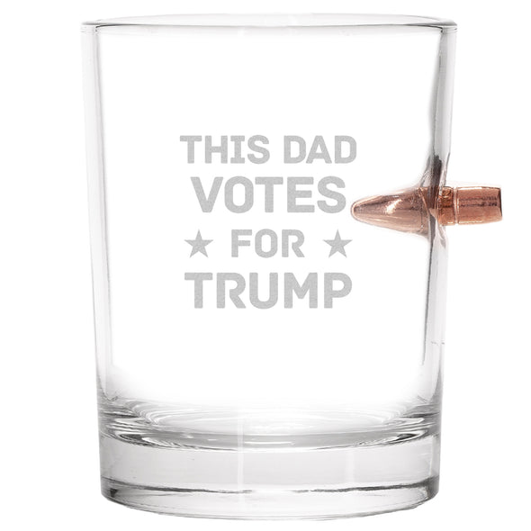 .308 Bullet Whiskey Glass - This Dad Votes For Trump