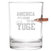 .308 Bullet Whiskey Glass - America It's Going to be Yuge