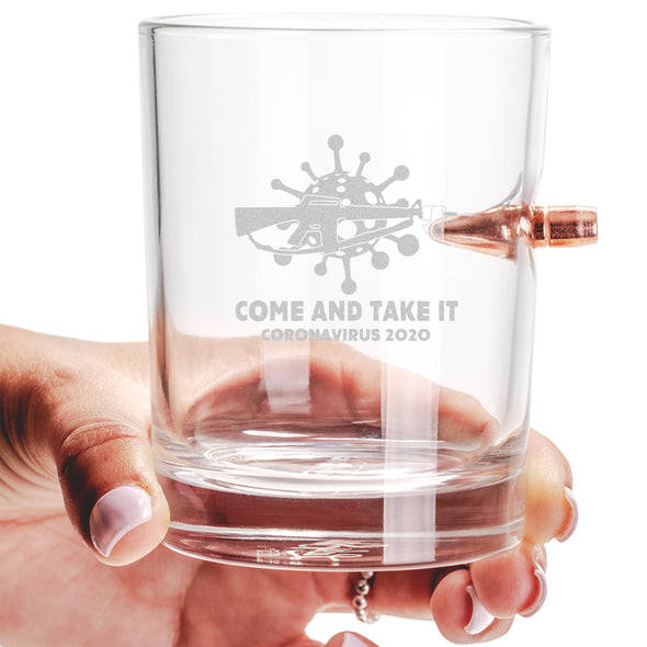 .308 Bullet Whiskey Glass - Come And Take It Coronavirus 2020