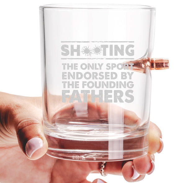.308 Bullet Whiskey Glass - Shooting: The Only Sport Endorsed by the Founding Fathers