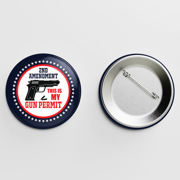 2nd Amendment This is My Gun Permit Button