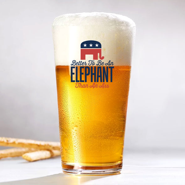 Pint Glass - Better to Be an Elephant Than an Ass