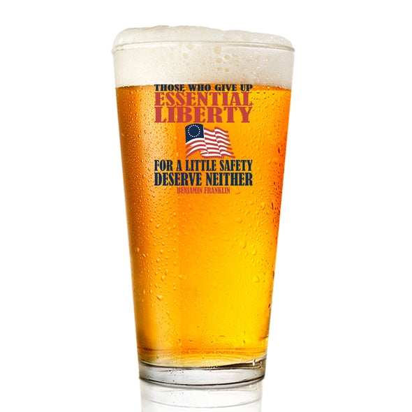 Pint Glass - Those Who Give Up Essential Liberty
