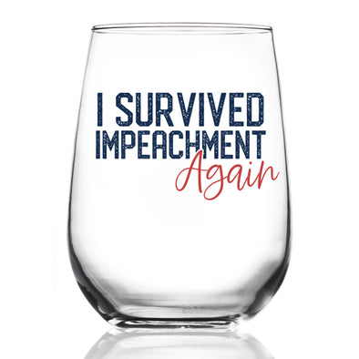 Wine Glass - I Survived Impeachment Again - Color