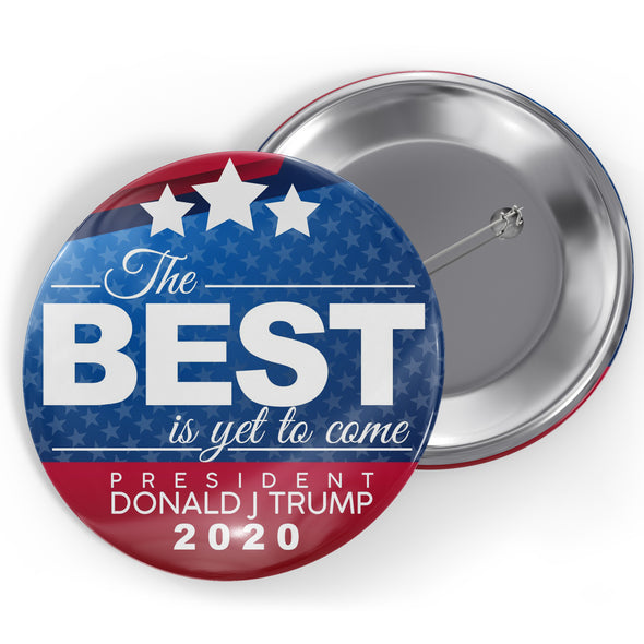 The Best is Yet to Come Button