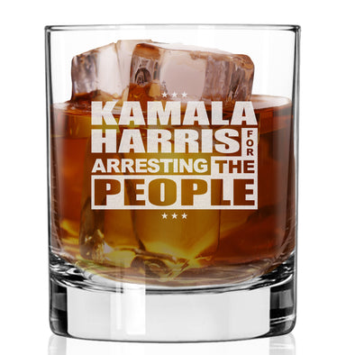 Whiskey Glass - Kamala Harris for Arresting the People
