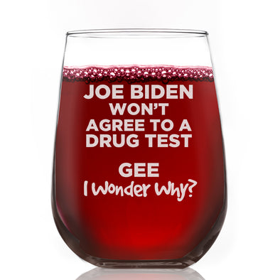Wine Glass - Joe Biden Drug Test