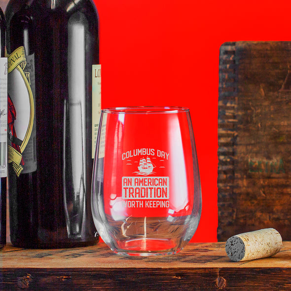 Wine Glass - Columbus Day - An American Tradition