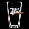 .50 Cal Bullet Pint Glass  - Trump 4Eva
