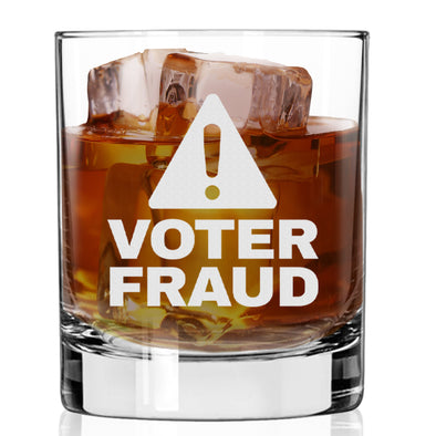 Whiskey Glass - Voter Fraud
