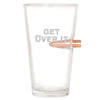 .50 Cal Bullet Pint Glass - Get Over It Hair
