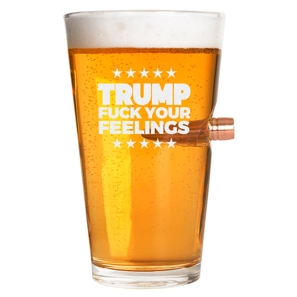 .50 Cal Bullet Pint Glass - Trump Fuck Your Feelings Stars