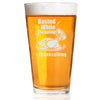Pint Glass - Basted While Escaping