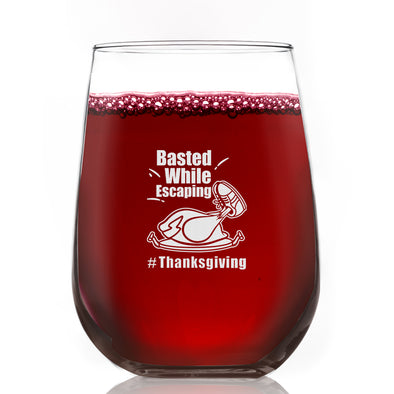 Wine Glass - Basted While Escaping