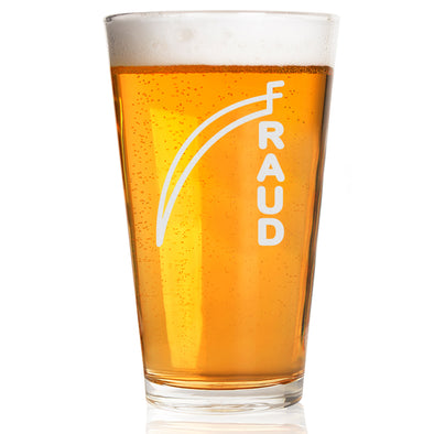 Fraud - Pint Glass