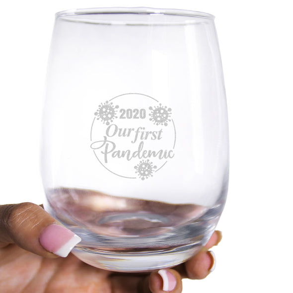 2020 Our First Pandemic - Wine Glass