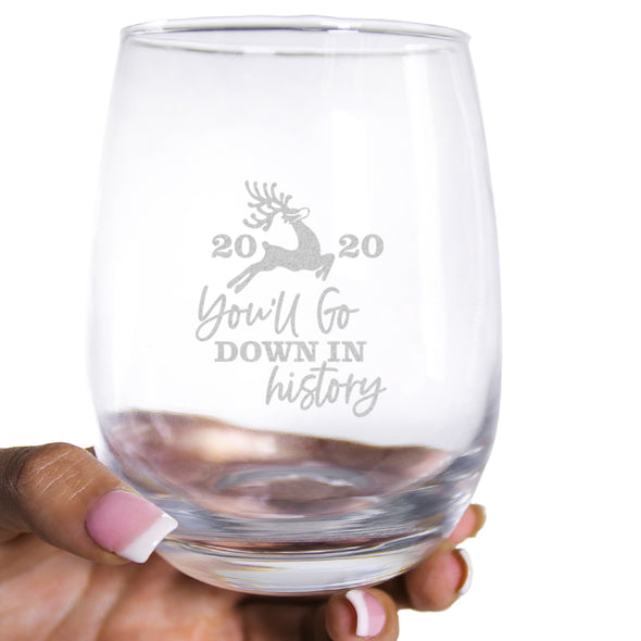 You'll Go Down in History - Wine Glass