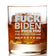 F Biden and F You - Whiskey Glass