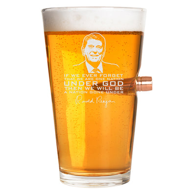 .50 Cal Bullet Pint Glass - Ronald Reagan Under God Quote