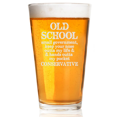 Old School, Small Government Conservative - Pint Glass