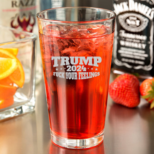 Pint Glass - Trump 2024 Fuck Your Feelings