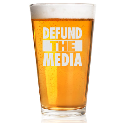 Pint Glass - Defund the Media