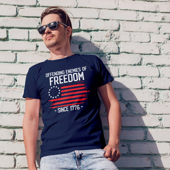 Offending Enemies of Freedom Since 1776 T-Shirt